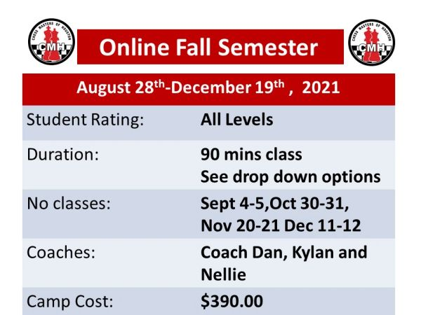 Online Fall semester classes for 90 minutes. August 28th-December 19th, 2021