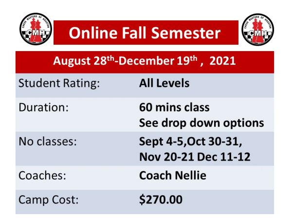 Online Fall semester classes 60 minutes Class, August 28th-December 19th, 2021