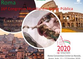 16th World Congress on Public Health 12 a 17 out 2020 Roma, Itália
