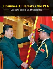 Chairman Xi Remakes the PLA - book
