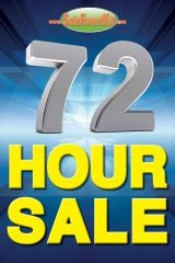 72 Hour Sale Glossy Poster