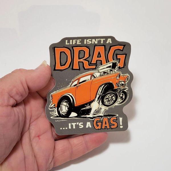 """It's a GAS - 4"""" Sticker"""