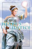 Heart's Justice: Compassion and the Game of Law.  A book for those going through a divorce.