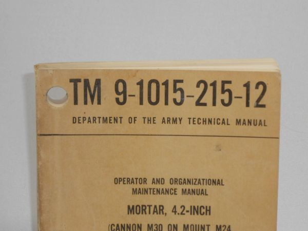 Manual on the 4.2 inch Mortar dated July 1968