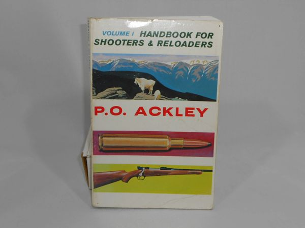 Handbook for shooters and reloaders By P.O. Ackley