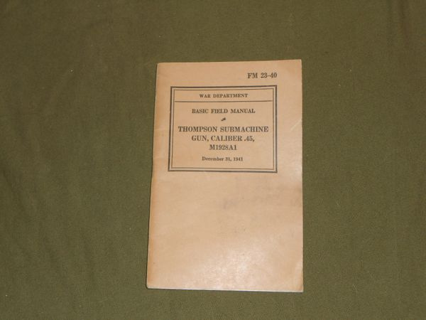 Basic Field Manual for Thompson M1928A1