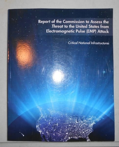 Report of the Threat to the USA from EMP Attack