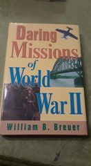 Daring Missions of World War II Hardcover