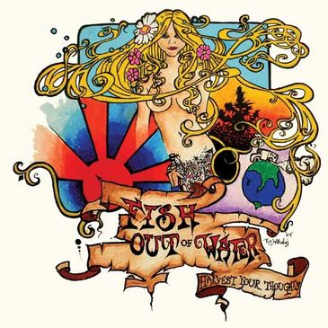 Harvest your Thoughts album by Fish Out of Water band (FOW). Rock, funk, reggae, hip-hop.