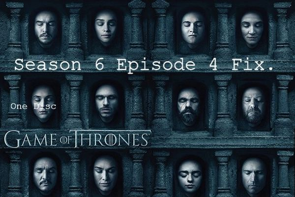 Game of Thrones: Season Six Episode 4 Replacement