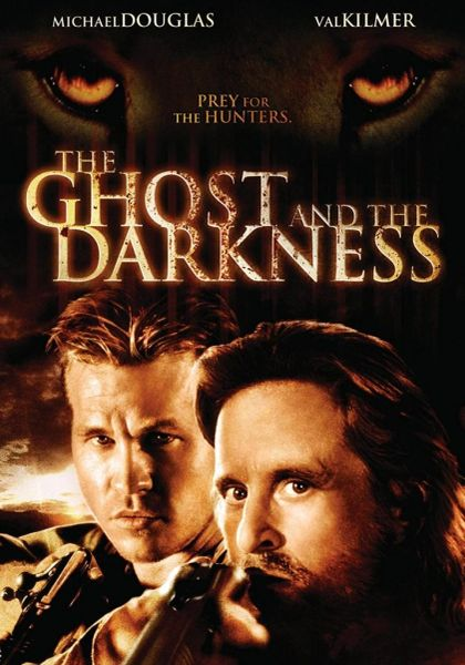 The Ghost and the Darkness