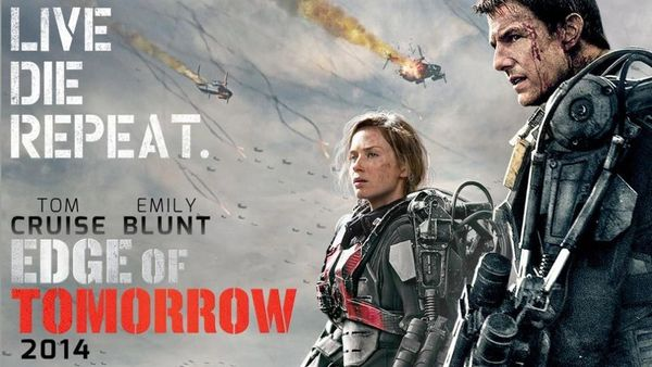 Live. Die. Repeat. Edge of Tomorrow