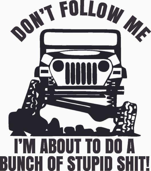 Don't Follow Me Stupid S