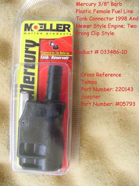 MOELLER FUEL LINE CONNECTORS FOR MERCURY 033486-10