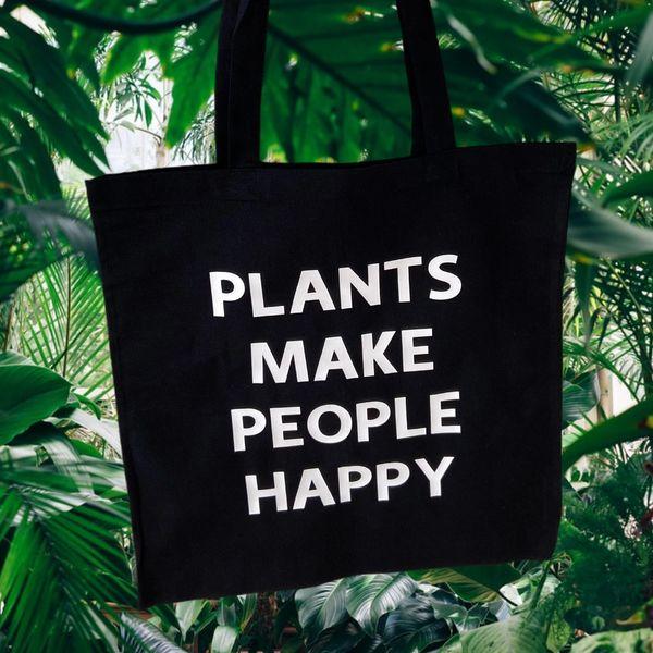 """PLANTS MAKE PEOPLE HAPPY"" Tote Bag"
