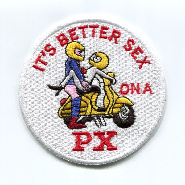 "Vintage Style ""It's Better Sex on a PX"" Vespa Scooter Patch 9cm"