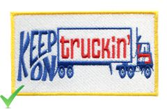 Keep on Truckin' Big Rig Vintage Style 70's Patch