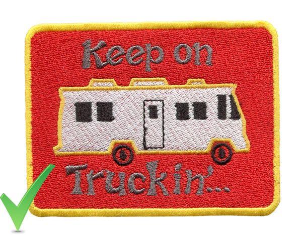 Keep on Truckin' RV Motorhome Patch 10cm X 8cm