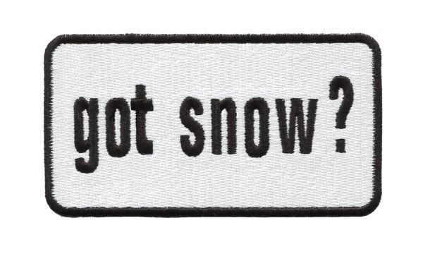 """Got Snow?"" Skiing Snowboarding Ski Patch 9.5cm x 5cm"