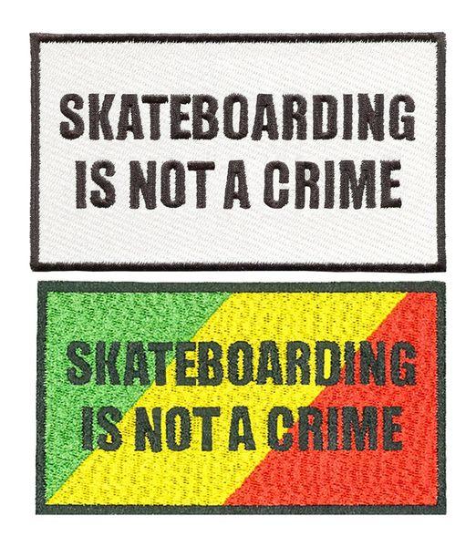 Skateboarding Is Not A Crime Skater Patch 12cm X 7cm