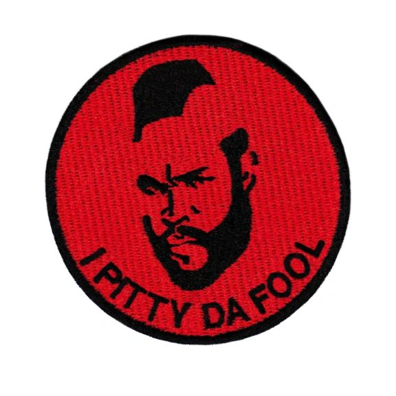 Vintage Style Mr. T Patch 8cm I Pitty Da Fool