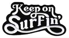 "Vintage Style 70's 80's Hawaii California Surf Surfing ""Keep on Surfin'"" Patch 11cm Applique"