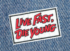 Live Fast Die Young Patch Vintage Style 10cm