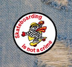 Skateboarding Is Not A Crime Skater Skateboarding Patch 8cm