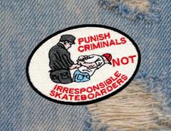 Skateboarding Is Not A Crime Skater Skateboarding Patch 10cm