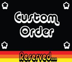 Custom Order Reserved For James (140 Racing)