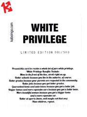Funny Social Justice White Privilege Kaboingo Card Limited Edition/500