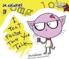 Dr Krinkles Text Faster Sticker