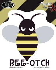 Evilkid Bee-otch Sticker