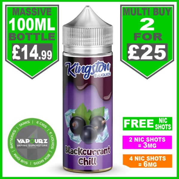 Blackcurrant Chill Kingston 100ml & Free Nic Shots