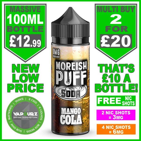 Moreish Puff Soda Mango Cola 100ml + Free Nic Shots