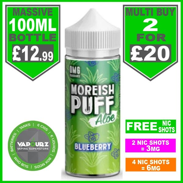 Moreish Puff Aloe Blueberry 100ml + Free Nic Shots