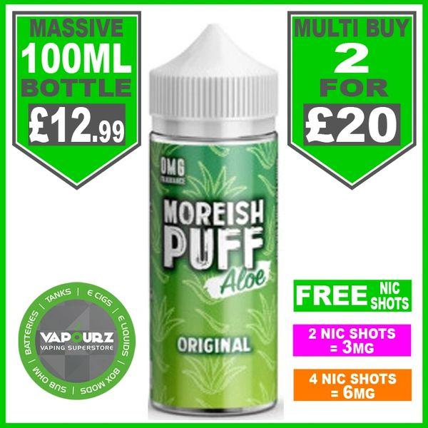 Moreish Puff Aloe Original 100ml + Free Nic Shots
