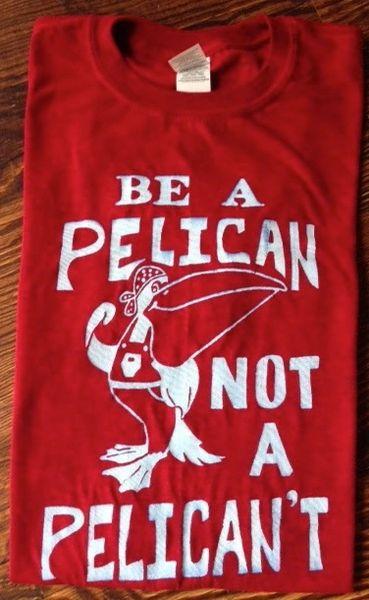 Be a Pelican Not a Pelican't