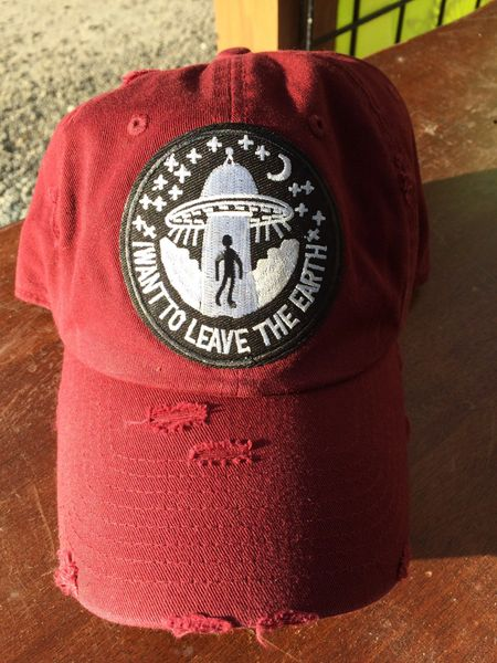 "Hat with, ""I WANT TO LEAVE THE EARTH,"" Alien embroidered patch"