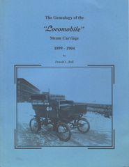 152A Autographed copy - The Genealogy of the Locomobile Steam Carriage by Donald Ball