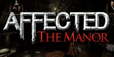 Affected The Manor Horror VR Game