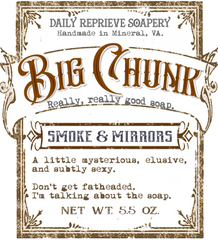BIG CHUNK - Smoke & Mirrors