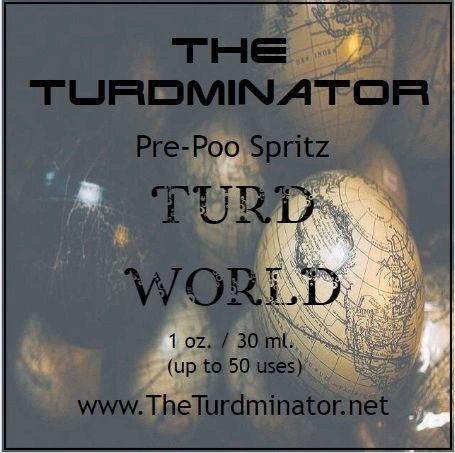 Turd World - The Turdminator pre-poo spritz