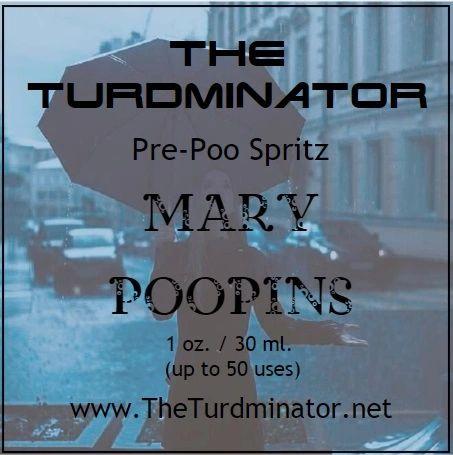 Mary Poopins - The Turdminator pre-poo spritz