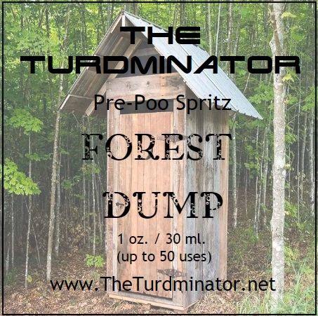 Forest Dump - The Turdminator pre-poo spritz