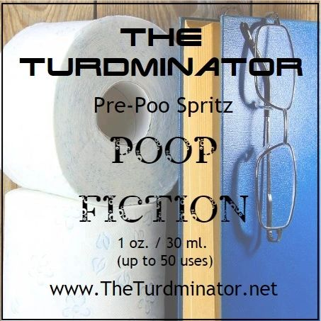 Poop Fiction - The Turdminator pre-poo spritz
