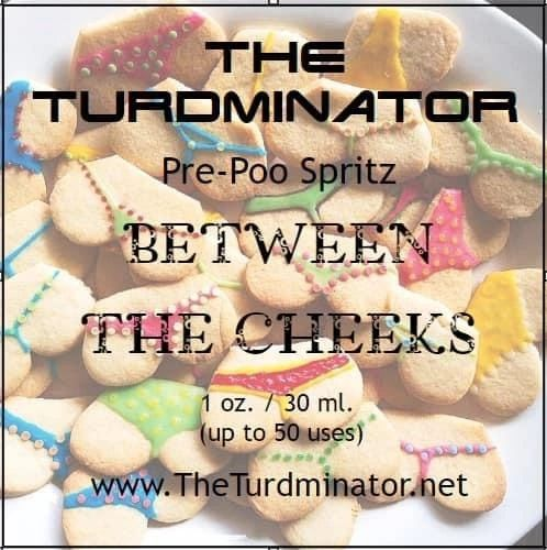 Between The Cheeks - The Turdminator pre-poo spritz