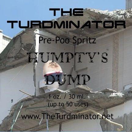 Humpty's Dump - The Turdminator pre-poo spritz