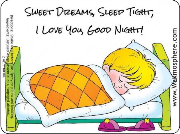Sweet Dreams, Sleep Tight, I Love You, Good Night! - children's sleepy time spray for pillow & linens
