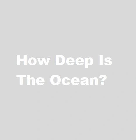 How Deep Is The Ocean? **